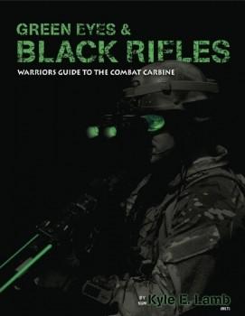 Green Eyes & Black Rifles